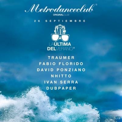 LA ULTIMA DEL VERANO – METRO DANCE CLUB